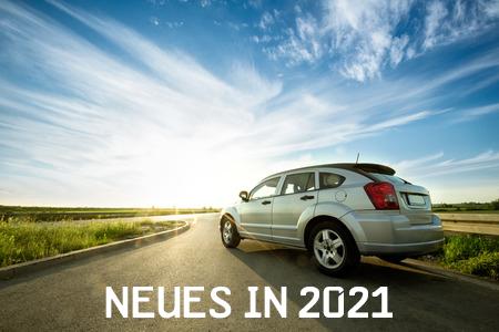 Änderungen für Autofahrer 2021