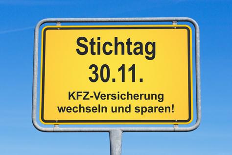 Schild Stichtag Kfz-Versicherung